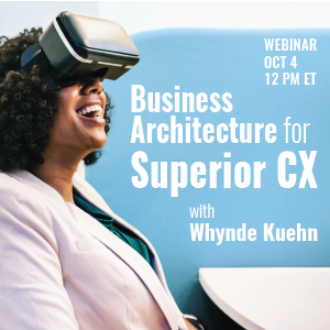 Business Architecture for Superior CX